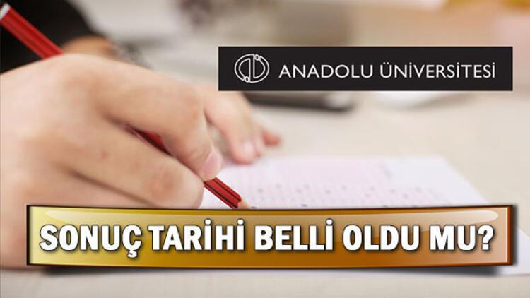 AÖF final sınav sonuçları ne zaman açıklanacak? Anadolu Üniversitesi'nden açıklama