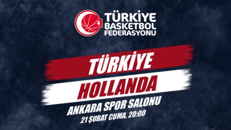 """""""Türkiye-Hollanda"""" basketbol maçının biletleri satışta!"""