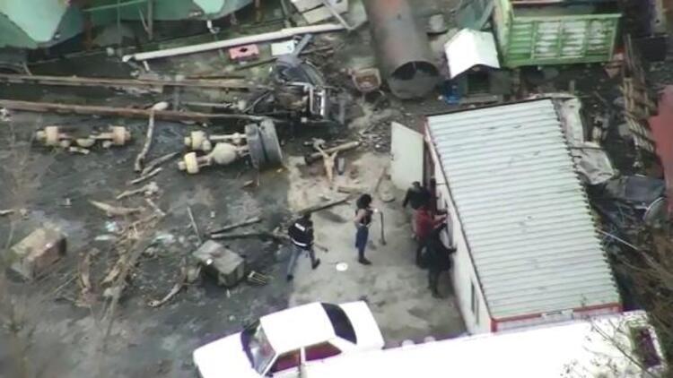 Sultangazi'deki 10 numara yağ operasyonu havadan görüntülendi