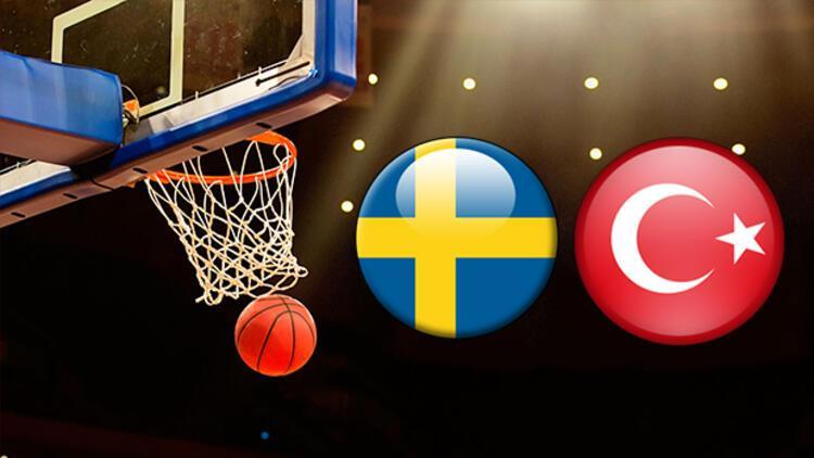 İsveç Türkiye basket maçı ne zaman saat kaçta hangi kanalda?