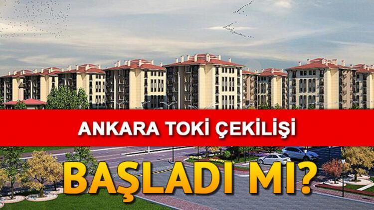 TOKİ Ankara kura sonuçları açıklanıyor – Ankara Sincan sosyal konut kura çekilişi saat kaçta?
