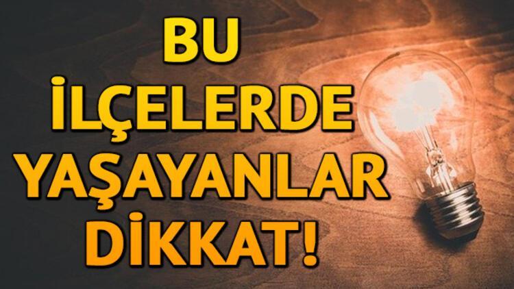 Elektrikler ne zaman gelecek? 10 Mart 2020 İstanbul elektrik kesintisi
