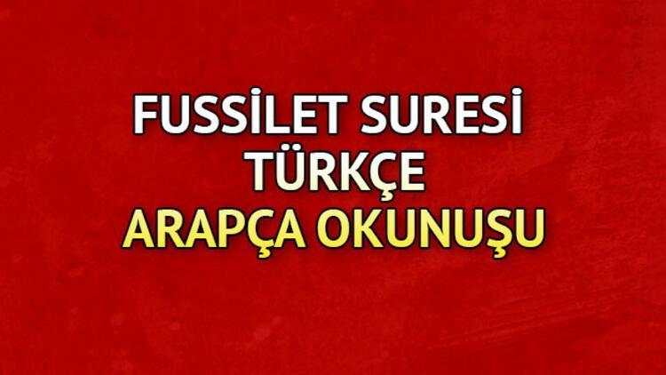 Fussilet Suresi Oku - Fussilet Suresi Anlamı, Tefsiri, Türkçe ve Arapça Okunuşu (Diyanet Meali)