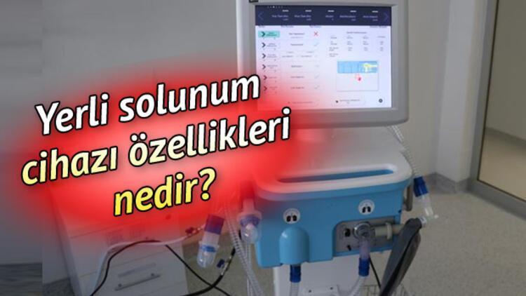 Yerli solunum cihazı (ventilatör) özellikleri nedir?