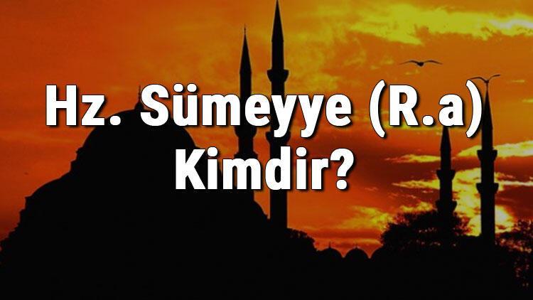 Hz. Sümeyye (R.a) Kimdir? İslam'ın İlk Kadın Şehidi Hz. Sümeyye'nin Hayatı