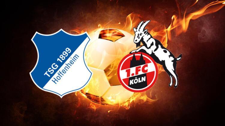 Hoffenheim Köln maçı ne zaman saat kaçta hangi kanaldan canlı yayınlanacak?