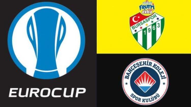 Potada EuroCup gururu! Bursaspor ve Bahçeşehir Koleji...