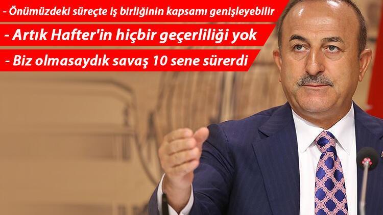 Bakan Çavuşoğlu'ndan önemli Libya açıklaması! 'Hafter masada olmamalı'