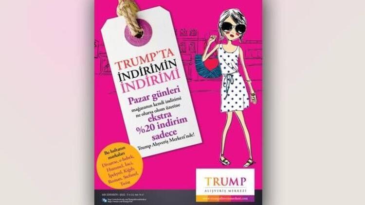 Trump Alışveriş Mağazaları'nda ekstra %20 indirim