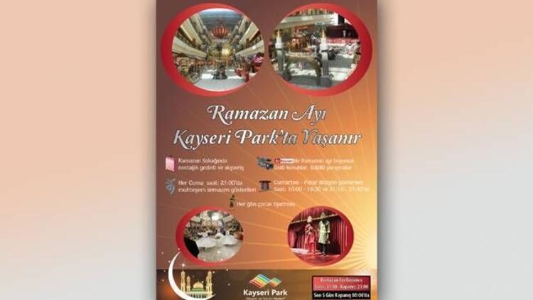 Ramazanın keyfi Kayseri Park'ta yaşanacak
