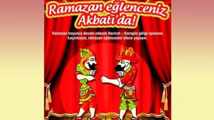 En keyifli ramazan aktiviteleri Akbatı'da!