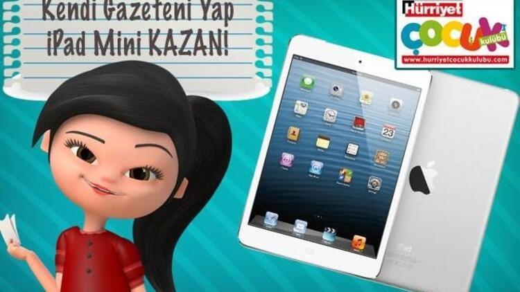 Kendi gazeteni yap, mini iPad kazan!