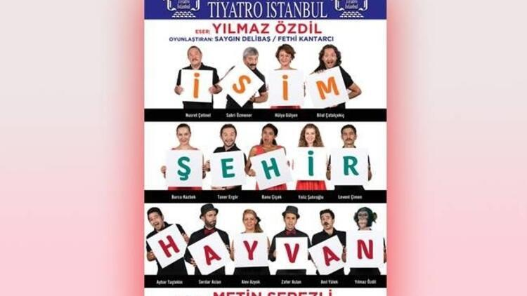 """İsim Şehir Hayvan"", Tiyatro İstanbul Sahnesi'nde!"