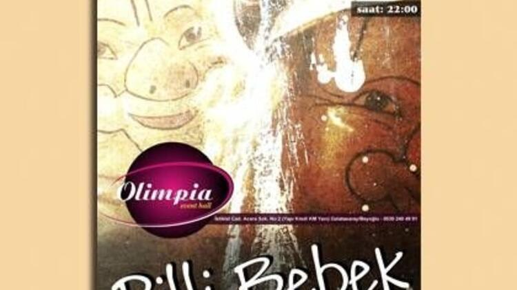 Pilli Bebek, Olimpia Event Hall'de!