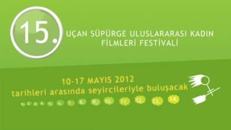15. Uçan Süpürge Uluslararası Kadın Filmleri Festivali
