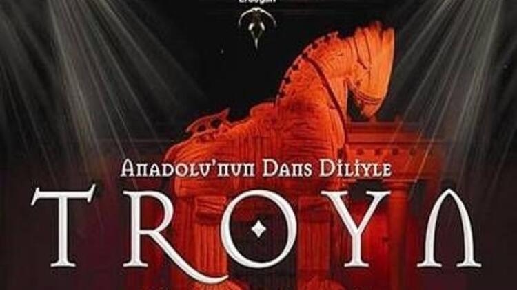 """Anadolu Ateşi'nden gösteri: """"Troya"""""""