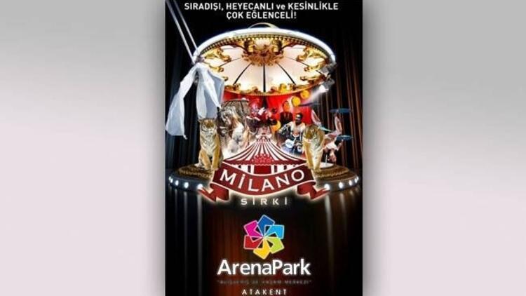 Ailece eğlenceye doyacaksınız: Milano Sirki