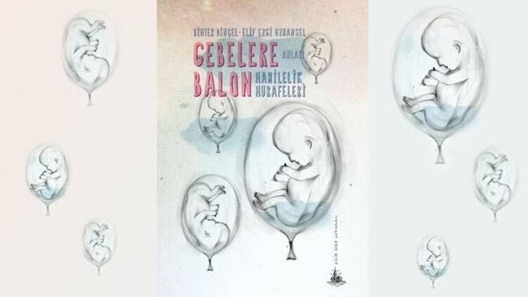 Bir annelik yolculuğu: Gebelere Balon