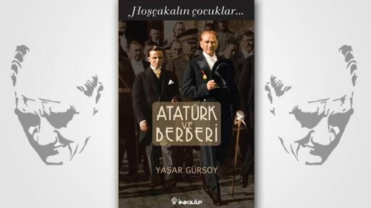 Atatürk, usturamın ucundaydı!