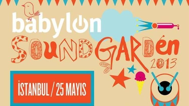 Babylon Soundgarden için geri sayım başladı