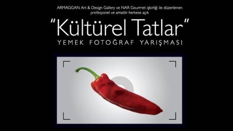 ''Kültürel Tatlar'' fotoğraf karelerinde!