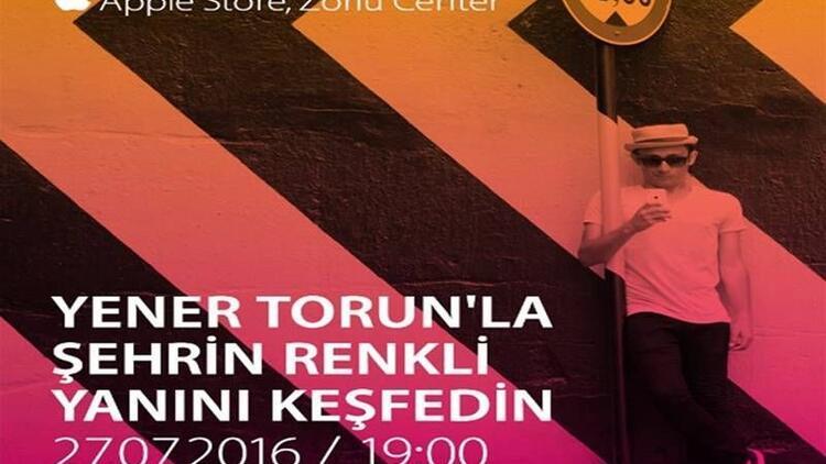 Yener Torun'la şehrin renkli yanını keşfedin
