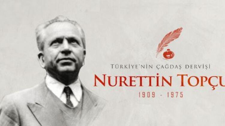 Nurettin Topçu kimdir, ne zaman öldü?