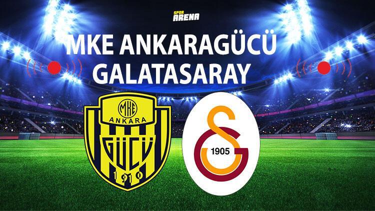 MKE Ankaragücü Galatasaray maçı ne zaman saat kaçta hangi kanalda?
