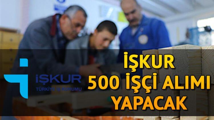 İŞKUR üzerinden 500 işçi alımı yapılacak - Sakarya 500 işçi alımı başvuru şartları belli oldu mu?