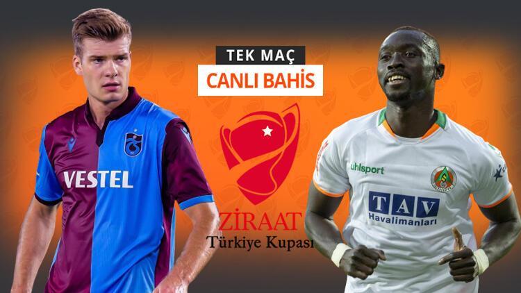 Türkiye Kupası sahibini arıyor Trabzonsporun Alanyaspor karşısında iddaa oranı...