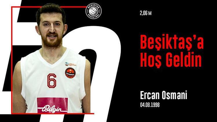 Beşiktaş, Ercan Osmani'yi kadrosuna kattı