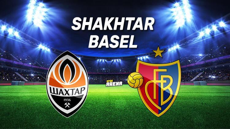 Shakhtar Basel maçı saat kaçta, hangi kanaldan canlı yayınlanacak?