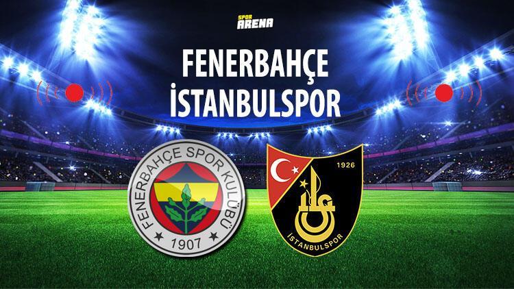 Fenerbahçe 4-0 İstanbulspor