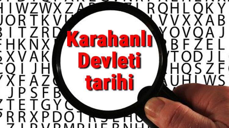 Karahanlı Devleti tarihi - Karahanlılar Kuruluşu, Kurucusu, Hükümdarları, Sınırları Ve Yıkılışı hakkında özet bilgi