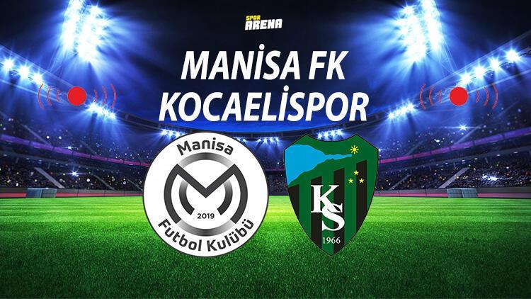 Canlı | Manisa FK Kocaelispor maçı