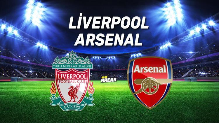 Liverpool Arsenal maçı hangi kanalda, saat kaçta