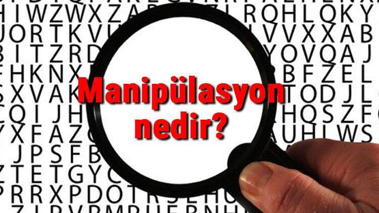 Manipülasyon nedir? Manipülasyon teknikleri ve örnekleri nelerdir?