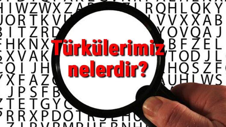 Türkülerimiz nelerdir? Türkülerimiz listesi, sözleri ve hikayeleri