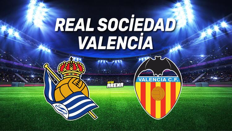 Real Sociedad Valenciya maçı saat kaçta, hangi kanalda