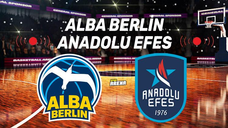 Alba Berlin Anadolu Efes Euroleague maçı saat kaçta hangi kanalda?