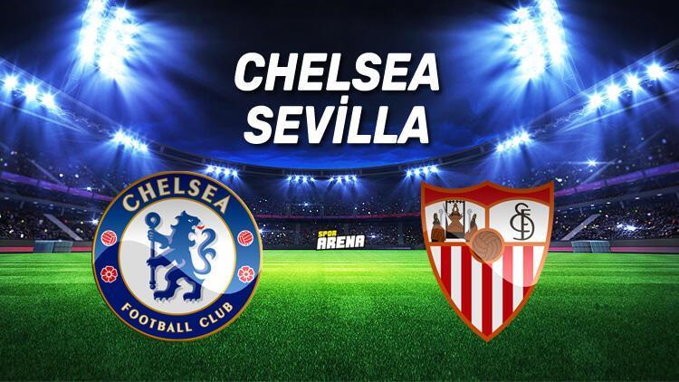 Chelsea Sevilla Şampiyonlar Ligi maçı saat kaçta, hangi kanalda?
