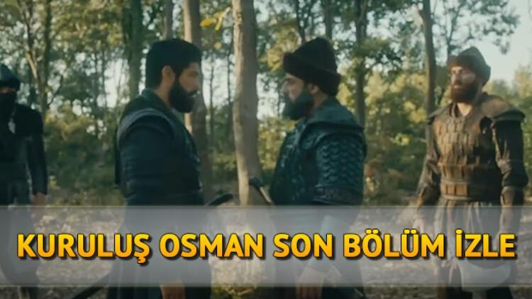 Kuruluş Osman 30. son bölüm kesintisiz ve full izle - Kuruluş Osman 31. yeni bölüm fragmanı yayında!