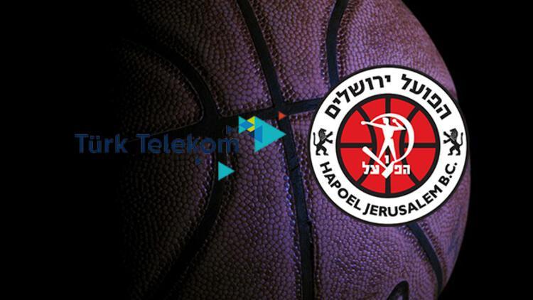 Türk Telekom Hapoel Bank Yahav maçı ne zaman saat kaçta ve hangi kanalda
