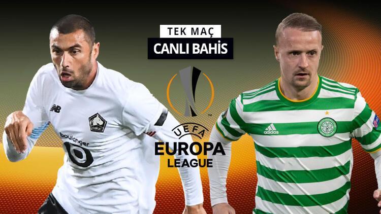 Bizim çocuklar Celtic karşısında! Lille'in galibiyetine verilen iddaa oranı...