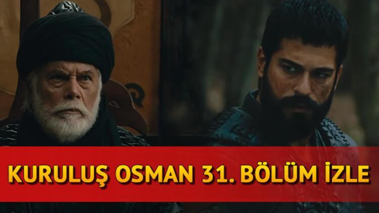 Kuruluş Osman 31. son bölüm kesintisiz ve tam izle - Kuruluş Osman 32. yeni bölüm fragmanı yayında!