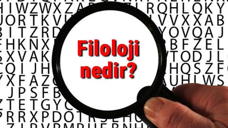 Filoloji nedir Filoloji bilimi neyi inceler Filoloji bilimi hakkında bilgiler