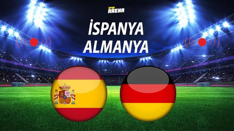 İspanya Almanya maçı ne zaman saat kaçta hangi kanalda?