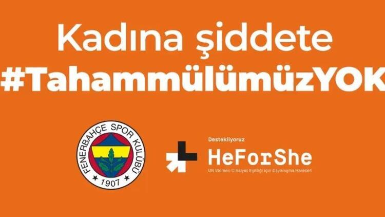Fenerbahçe'den 'Kadına Şiddete Tahammülümüz Yok' paylaşımı