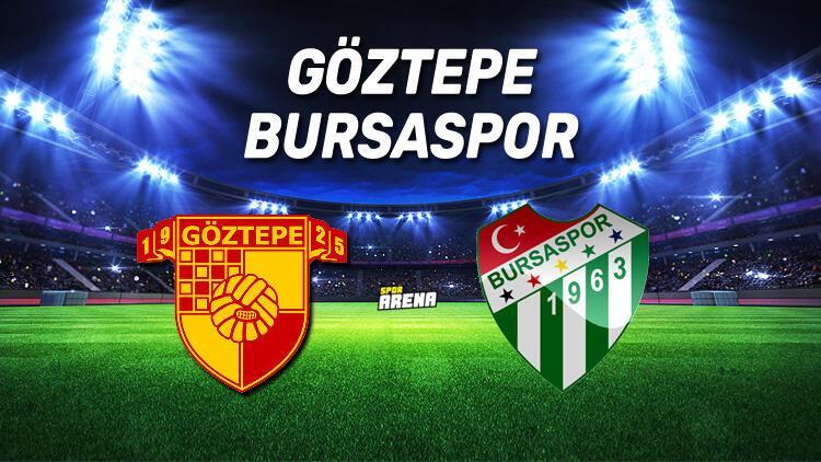 Göztepe Bursaspor maçı saat kaçta? Göztepe Bursaspor maçı hangi kanaldan canlı olarak yayınlanacak? İlk 11'ler belli oldu