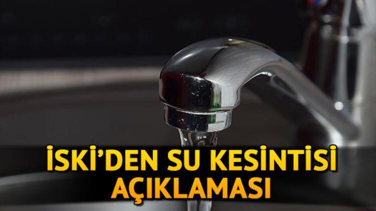 Sular ne zaman gelecek? İSKİ'den 30 saatlik İstanbul su kesintisi hakkında açıklama! İşte kesinti yaşanacak semtler